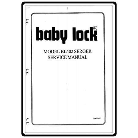 Service Manual, Babylock BL402 Protege