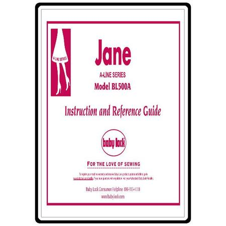 Instruction Manual, Babylock BL500A Jane