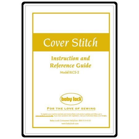 Instruction Manual, Babylock BLCS-2 Cover Stitch