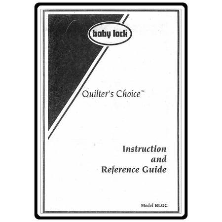 Instruction Manual, Babylock BLQC Quilter's Choice