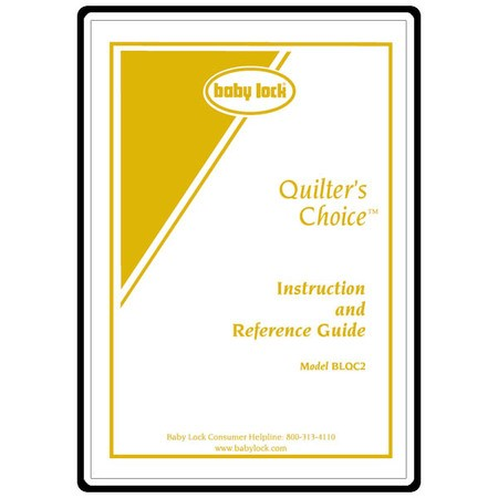 Instruction Manual, Babylock Quilter's Choice BLQC2