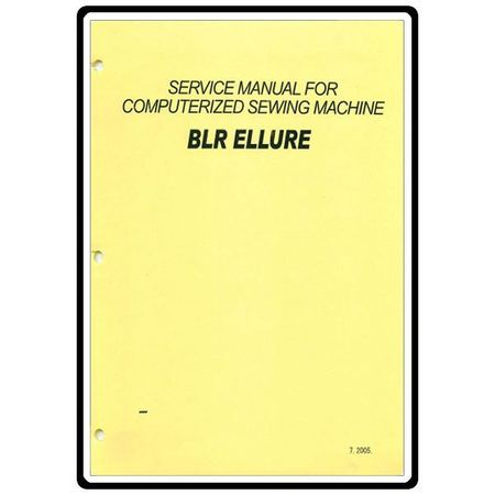 Service Manual, Babylock BLR Ellure