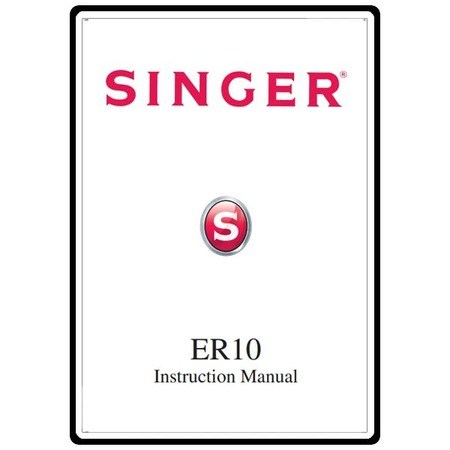Instruction Manual, Singer ER10