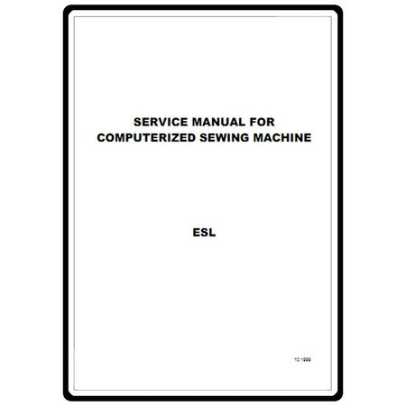 Service Manual, Babylock ESL Ellure