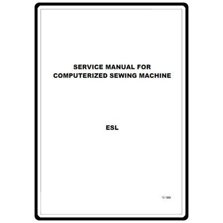 Service Manual, Babylock ESL Ellure