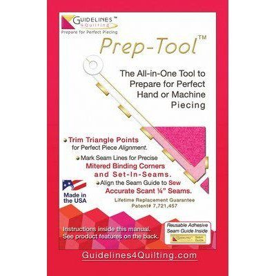 Prep-Tool, Guidelines 4 Quilting