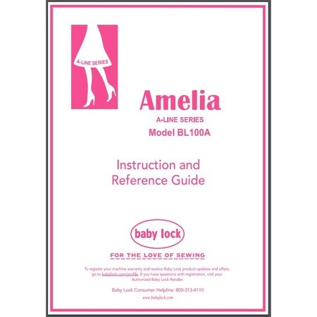 Instruction Manual, Babylock BL100A Amelia
