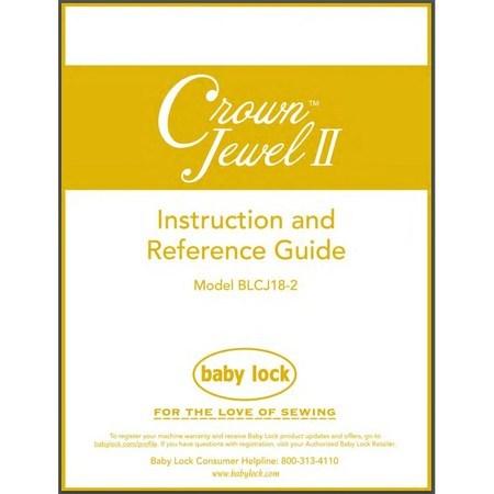 Instruction Manual, Babylock BLCJ18-2 Crown Jewel II