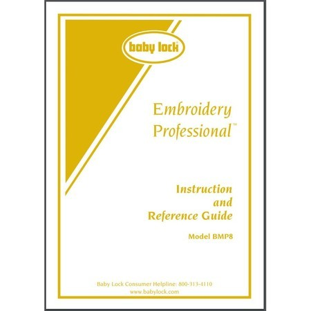 Instruction Manual, Babylock BMP8 Embroidery Professional