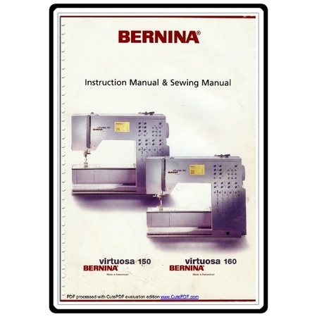 Instruction Manual, Bernina Virtuosa 150