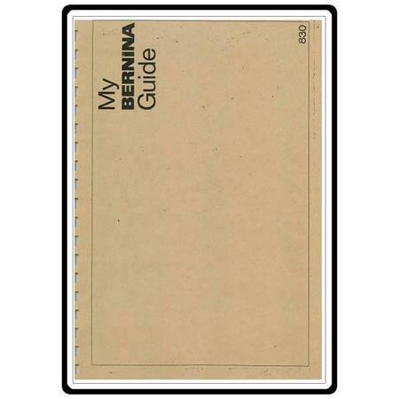 Instruction Manual, Bernina 830
