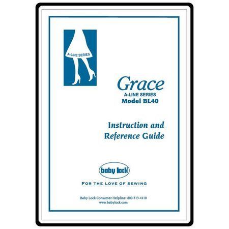 Instruction Manual, Babylock BL40A Grace