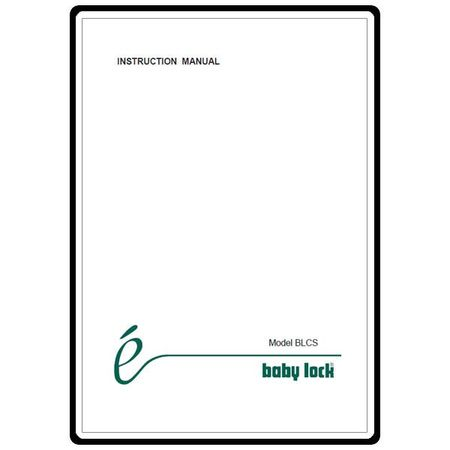 Instruction Manual, Babylock BLCS Cover Stitch