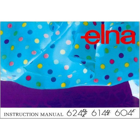Instruction Manual, Elna 604E