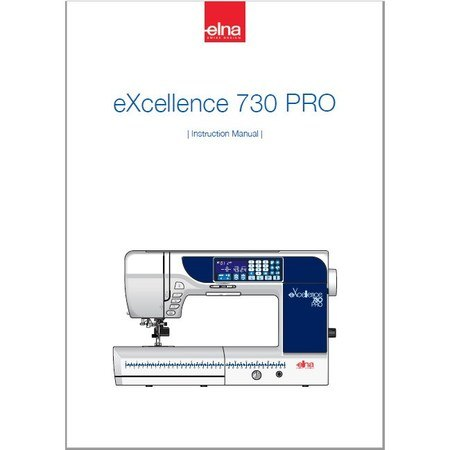 Instruction Manual, Elna 730PRO eXcellence