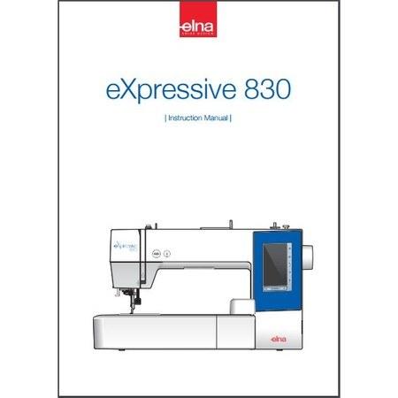 Instruction Manual, Elna 830 eXpressive