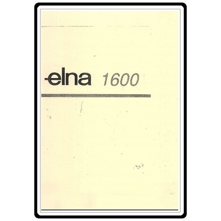 Instruction Manual, Elna 1600