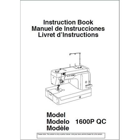 Instruction Manual, Janome 1600P-QC