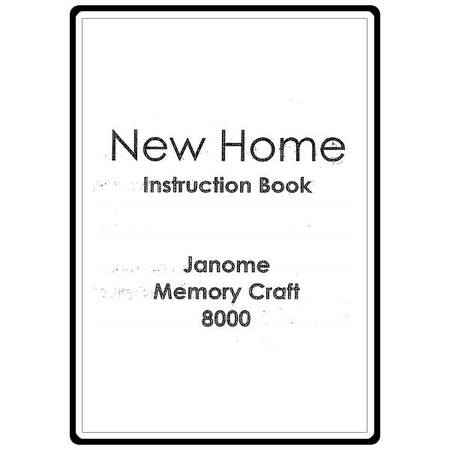 Instruction Manual, Janome (Newhome) 8000