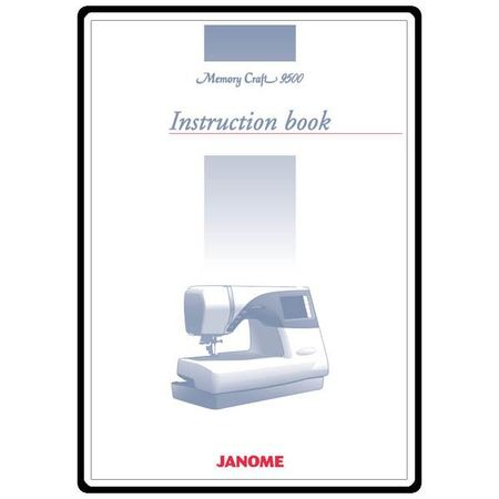 Instruction Manual, Janome and Newhome 9500
