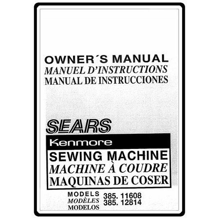 Instruction Manual, Kenmore 385.12814 Models