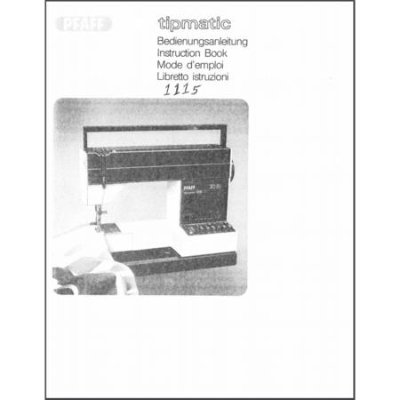 Instruction Manual, Pfaff Tipmatic 1115