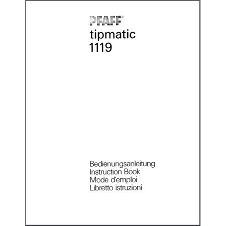 Instruction Manual, Pfaff Tipmatic 1119