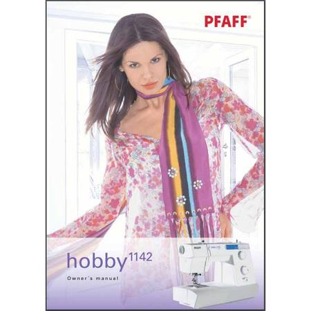 Instruction Manual, Pfaff Hobby 1142