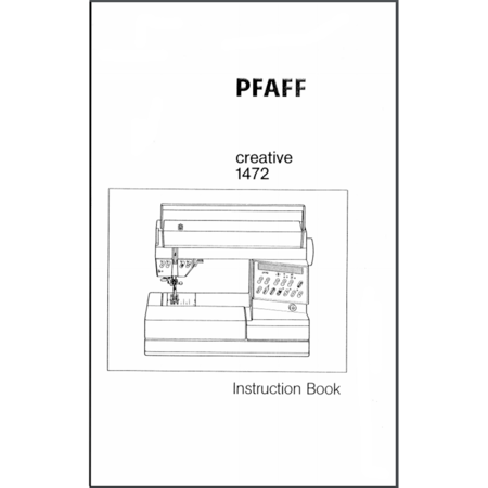 Instruction Manual, Pfaff Creative 1472