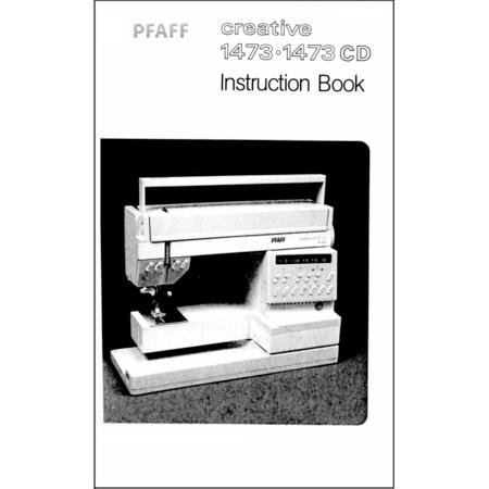 Instruction Manual, Pfaff Creative 1473