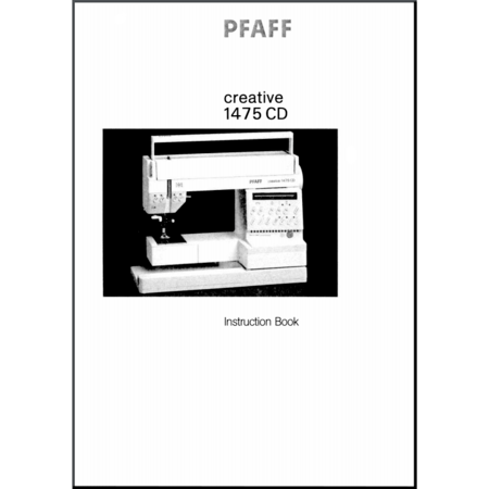 Instruction Manual, Pfaff Creative 1475CD