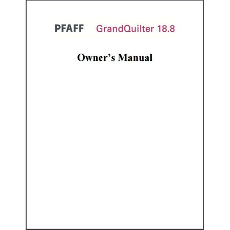 Instruction Manual, Pfaff Grandquilter 18.8