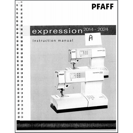 Instruction Manual, Pfaff Expression 2024