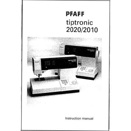 Instruction Manual, Pfaff Tiptronic 2020