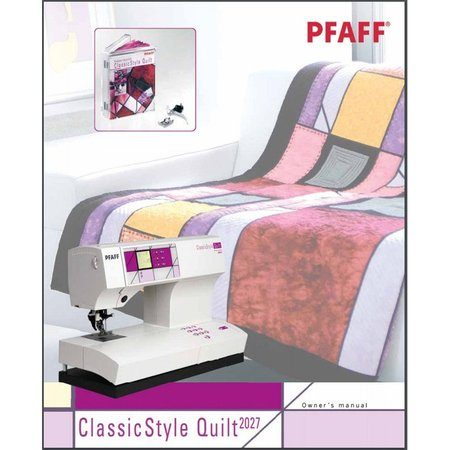 Instruction Manual, Pfaff 2027 ClassicStyle Quilt