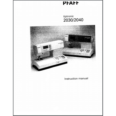 Instruction Manual, Pfaff Tiptronic 2040