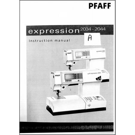 Instruction Manual, Pfaff Quilt Expression 2044