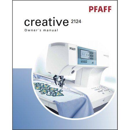 Instruction Manual, Pfaff Creative 2124