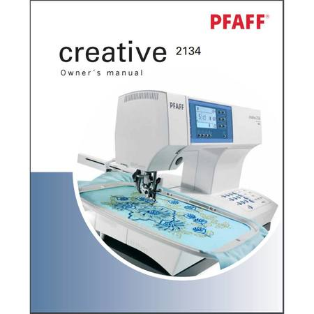 Instruction Manual, Pfaff Creative 2134