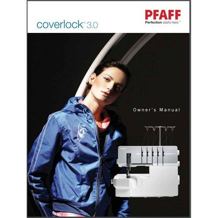 Instruction Manual, Pfaff Coverlock 3.0