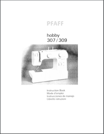 Instruction Manual, Pfaff Hobby 307