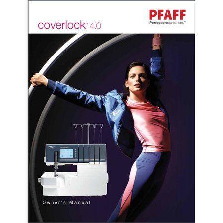 Instruction Manual, Pfaff Coverlock 4.0