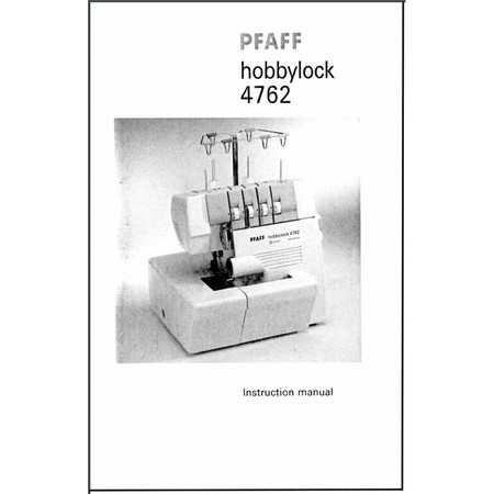 Instruction Manual, Pfaff Hobbylock 4762
