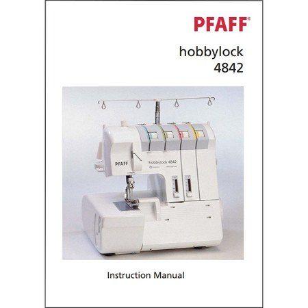 Instruction Manual, Pfaff Hobbylock 4842