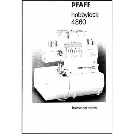 Instruction Manual, Pfaff Hobbylock 4860