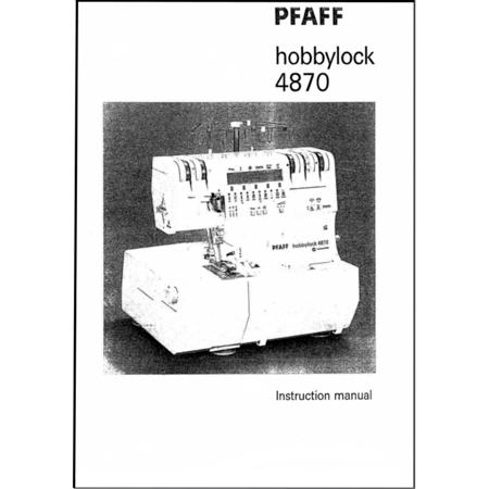 Instruction Manual, Pfaff Hobbylock 4870