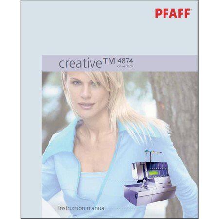 Instruction Manual, Pfaff Creative Coverlock 4874