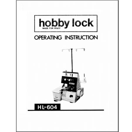 Instruction Manual, Pfaff Hobbylock 604