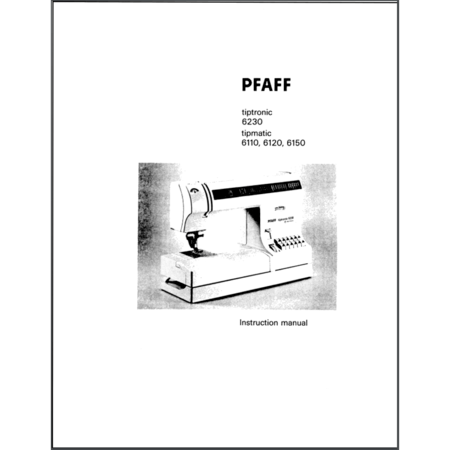 Instruction Manual, Pfaff Tiptronic 6230