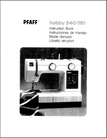 Instruction Manual, Pfaff Hobby 751